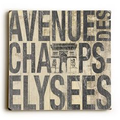 Avenue Elysees by Artist Cory Steffen Wood Sign