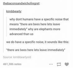 Its a shame we're not as advanced as elephants...