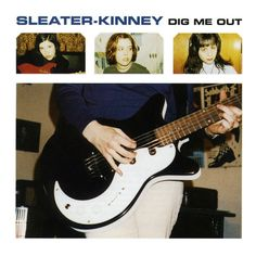 Review of Sleater-Kinney's Dig Me Out, closing the Third Wave Series