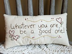 Hand Stitched Decorative Pillow Whatever You by valleyprimitives