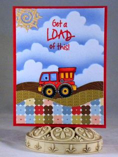 Your Next Stamp - Keep on Trucking by KopyKat Creations: Get A Load of This