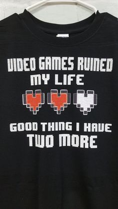 Video Games Ruined My Life t-shirt funny gamer video by SpiffyRags
