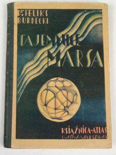 """Tajemnice Marsa"" Feliks Burdecki Cover by G. przybylska Book series Bibljoteka Iskier vol. 32 (1931)"