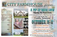 Pop Up barn Show Info - City Farmhouse - 111 Bridge Franklin, Tennessee