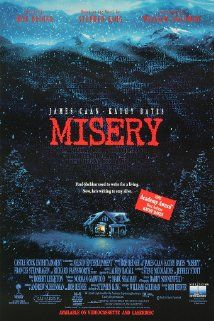 Misery:  A famous novelist is rescued from a car crash by an obsessed fan.  (1990)