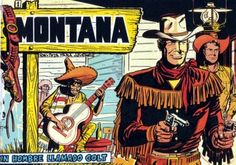 """""""Montana"""" (1961), de López Blanco y E. Jarnes """"Jarber"""". Editado por Rollán."""