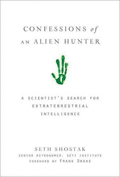 Title: Confessions of an Alien Hunter | Author/Guest: Seth Shostak | Episode 05070 | #Books #ColbertReport