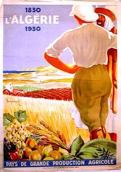 Algeria, by Henri Dormoy Vintage Advertising Posters, Vintage Travel Posters, Vintage Advertisements, Vintage Ads, Tourism Poster, Illustrations, Africa Travel, North Africa, 1