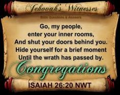 Go, my people, enter your inner rooms. And shut your doors behind you. Hide yourselves for a brief moment, until the wrath has passed by. Psalm 83, Isaiah 26, Powerful Scriptures, Bible Scriptures, Jehovah Witness Bible, Bible Questions And Answers, Bible Knowledge, Bible Truth, Jehovah's Witnesses