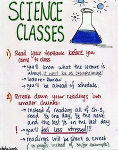 Universal tips on approaching a Science class!   I'm taking a BioPsych course this quarter and have found that doing all these things really helps. I'm not behind on my readings and the amount of information is not as overwhelming as everyone says it is.