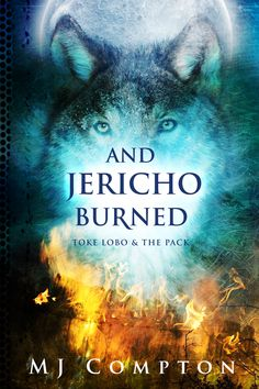 AND JERICHO BURNED cover Burns, Cover, Quotes, Movie Posters, Wolves, Quotations, Film Poster, Quote, Shut Up Quotes