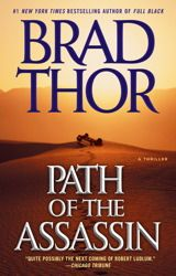 Path of the Assassin by Brad Thor. $15.00