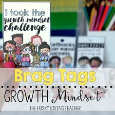 Creating a growth mindset can be a challenge in the classroom! It's all about setting the tone and providing students with opportunities to reflect on their choices. You can use these growth mindset brag tags to help students recognize the choices they are making in thinking about their learning. Help kids take charge of their own learning and success! [Resource by: The Husky Loving Teacher]