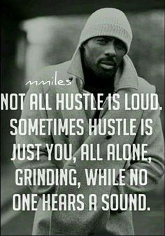 150 Grind and Hustle Quotes to Motivate You Big Time Wisdom Quotes, True Quotes, Quotes To Live By, Motivational Quotes, Inspirational Quotes, Qoutes, Tupac Quotes, Funny Quotes, Funny Memes