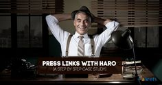 How to Build Backlinks and Get Press Using HARO [Case Study]
