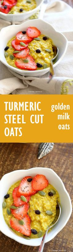 Turmeric Steel Cut Oats . Golden Milk Oats with turmeric, cinnamon and ...