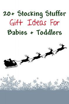 Stocking stuffer gift ideas for babies and toddlers - what to put in a baby christmas stocking for newborns a 1 year old or 2 year old. Great alternatives to candy!