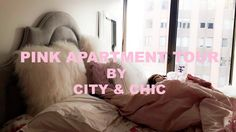 My Pink & Fluffy Apartment Tour