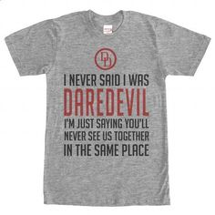 Never Said - Daredevil - custom tshirts #clothing #T-Shirts