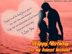 Share these Romantic birthday wishes for husband on the special day. Make your husband happy with romantic birthday messages for husband. Romantic birthday quotes for hubby, Romantic Images for Husband Birthday, Husband Romantic Wishes Hubby Birthday Quotes, Romantic Birthday Messages, Birthday Message For Husband, Wishes For Husband, Happy Birthday Wishes Quotes, Birthday Wish For Husband, Birthday Wishes For Him, Romantic Messages, Happy Husband