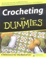 Crocheting For Dummies : Crocheting for Dummies By Karen Manthey, Susan Brittain