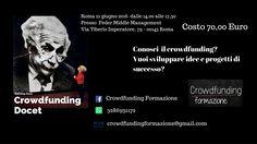 Vorrei Vorrei ...conoscere il crowdfunding! Il 21 giugno non puoi mancare a Roma al workshop!