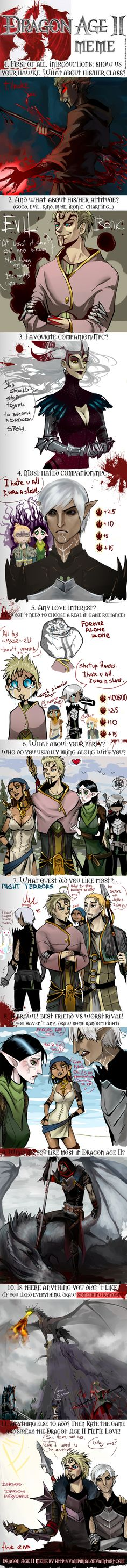 "Dragon Age II Meme by NanoeTetsu.deviantart.com on @deviantART ""Why me?' ""Because I want you to suffer"" LOLOLOLOLOL"