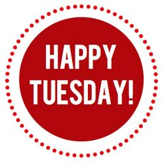 Weekend Quotes : It's going to be a Very Happy Tuesday! So Excited! Special Day for MY F. - Quotes Sayings Happy Tuesday Morning, Happy Week, Have A Happy Day, Happy Friday, Tuesday Greetings, Tuesday Inspiration, Tuesday Humor, Weekday Quotes, What Day Is It