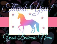 DESCRIPTION: This is a beautiful floral unicorn thank you card for use by consultants or hostesses for sending to friends& clients .