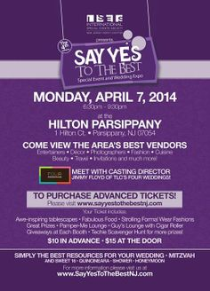 """""""Say Yes To The Best"""" event, hosted by ISES New Jersey North at the Hilton Parsippany on Monday, April 7th. Meet with the Casting Director of TLC's """"Four Weddings,"""" visit local wedding and special event professionals, win fabulous prizes and MUCH more! http://www.sayyestothebestnj.com"""