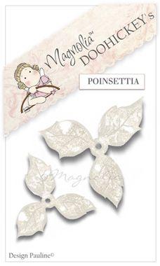 Slikovni rezultat za Magnolia DooHickey Cutting Dies - Christmas Poinsettia