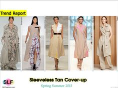Sleeveless Neutral Tan (trench coat, coat-dress, elongated jacket) Cover-up Style Trend for Spring Summer 2015. Zimmermann, Richard Chai Love, Tome, Nina Ricci, and Theory #Spring2015 #SS15