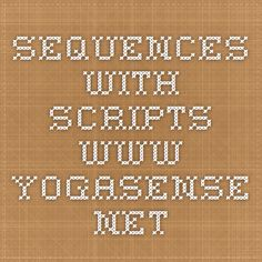 Sequences with Scripts www.yogasense.net