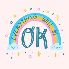Everything will be ok under the rainbow , Pretty Quotes, Girly Quotes, Cute Quotes, Words Quotes, Sayings, Hand Lettering Quotes, Types Of Lettering, Typography, Script Lettering