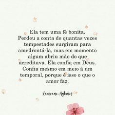 Pétalas Soltas God Is Amazing, God Is Good, Poetry Quotes, Me Quotes, Good Sentences, Cute Messages, King Of My Heart, Jesus Freak, Perfection Quotes