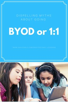 Comments and concerns from schools about BYOD or 1:1 and their surprising results!