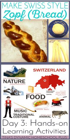 Make Zoph. Swiss style bread. Day 3 of Hands-on Learning Activities @ Tina's Dynamic Homeschool Plus Montessori Activities, Hands On Activities, Learning Activities, Stem Activities, Switzerland Summer, Swiss Style, World Thinking Day, World Geography, Lessons For Kids, Switzerland