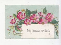 Lord-Increase-our-Faith-Pink-Flowers-Religious-Victorian-Card-c1880s