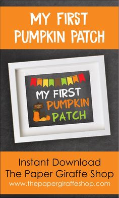 My First Pumpkin Patch Sign Holiday Signs, Holiday Photos, Fall Birthday Parties, Pumpkin Picking, Chalkboard Poster, Monthly Photos, Party Items, Sign I, Printed Materials