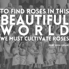 """So—to find roses in this beautiful world we most cultivate roses—to have love in the heart and life of every soul, we must embrace love and share love."" -Ruby Leigh Orgain, in a letter to ZTA written in 1960  #ZTAWisdomWednesday"