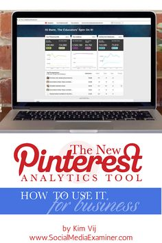 The New Pinterest Analytics Tool: How To Use It for Business by Kim Vij on Social Media Examiner
