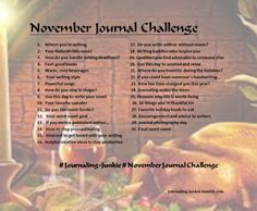 These writing prompts are for my fellow writers and journal keepers. You may use them at any time you like. I only ask that you do not remove the source! Thank you! Enjoy!