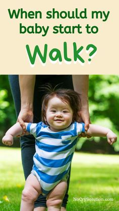 """Aug 25, 2020 - By Elizabeth Pantley Lots of parents ask, """"When should my baby walk?"""". They compare their child to others of a similar age and worry something is wrong. But """"should"""" is a word that we should outlaw when it comes to babies and their development! The important milestones in a baby's life - such as Physical Development, Baby Development, Gentle Parenting, Parenting Hacks, Baby Care Tips, Baby Tips, Conscious Parenting, Baby Growth, Breastfeeding And Pumping"""
