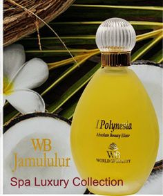 MONDE BEAUTE', GUIDA ALL'ACQUISTO: WORLD OF BEAUTY: I POLYNESIA ABSOLUTE BEAUTY ELIXIR JAMULULUR: http://mondebeauteguida.blogspot.it/2014/09/world-of-beauty-i-polynesia-absolute.html