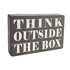 always a good reminder :: Outside The Box from Joss and Main