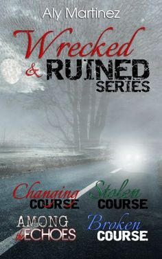 Now Available in a Box Set! Wrecked and Ruined Series by Aly Martinez!!! *GC Giveaway* http://booksunhinged.com/box-set-by-aly-martinez/