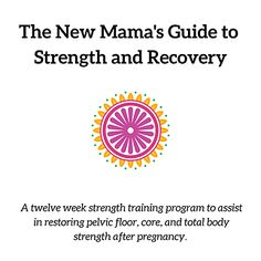The New Mama's Guide is a 12 week strength training program created for the new mama. The foundation needed for a safe and smart return to exercise after having your baby is established by restoring your core and pelvic floor first.