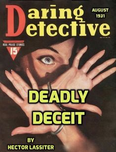 DEADLY DECEIT, by Hector Lassiter