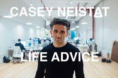 Casey Neistat: Life Advice