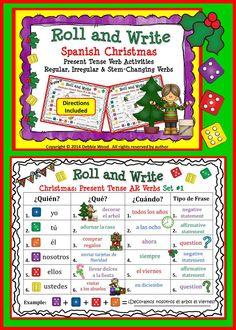 Spanish Christmas Roll & Write Present Tense Verb Activities:  Includes 5 Activity Boards (Regular AR, ER & IR Verbs.  Also, Stem Changing and Irregular Present Tense Verbs.)